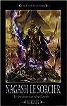 L'avènement de Nagash, Tome 1 : Nagash le sorcier : Et les morts se réveilleront ...
