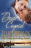 Dear Cupid (Texas Heat Wave Series Book 2)
