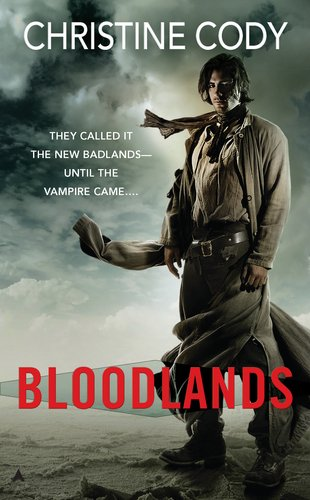 Bloodlands (Bloodlands Trilogy #1) by Christine Cody