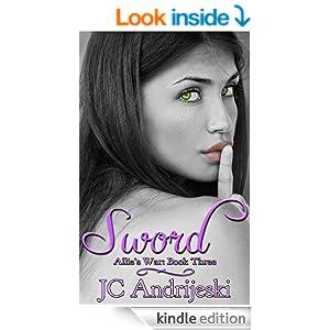 Sword: Allie's War, Book Three