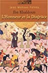 Ibn Khaldoun : L'honneur et la disgrâce