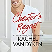 Cheater's Regret: Curious Liaisons, Book 2 | [Rachel Van Dyken]