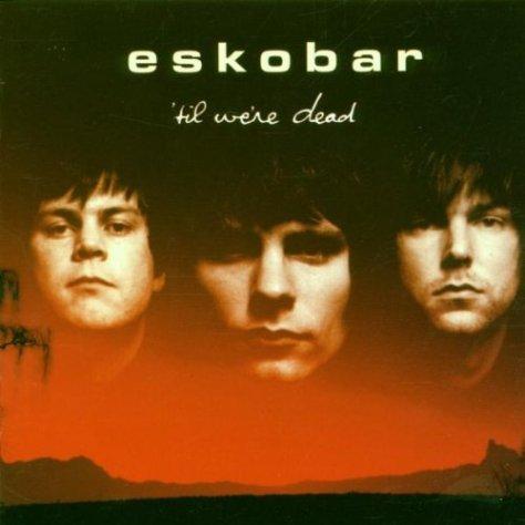Eskobar-Til Were Dead-(VVR1009422)-CD-FLAC-2000-k4 Download