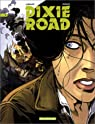 Dixie road, tome 4