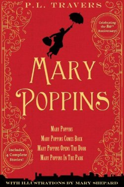 Mary Poppins: 80th Anniversary Collection by Dr. P. L. Travers | Featured Book of the Day | wearewordnerds.com