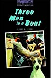 Three Men in a Boat (Oxford Bookworms Library)