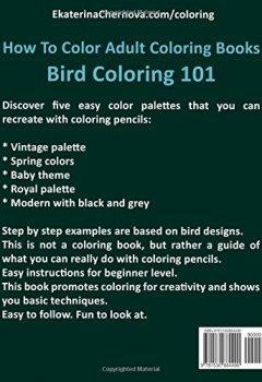 Livres Couvertures de Bird Coloring 101: Color Palettes. How To Color For Adults.