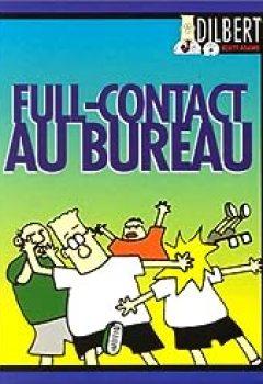 Livres Couvertures de Dilbert : Full Contact Au Bureau
