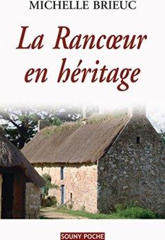 Livres Couvertures de La Rancœur en héritage: Roman de terroir entre Bretagne et Angleterre (ROMAN POCHE)