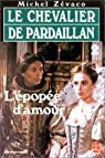 Les Pardaillan - Livre 2 : L'Épopée d'Amour