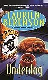 Underdog (A Melanie Travis Mystery Book 2)
