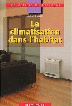 Livres Couvertures de La climatisation dans l'habitat