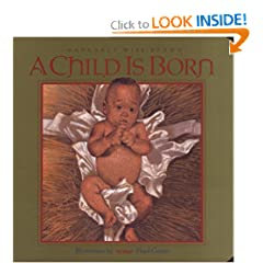 A Child Is Born: Child Is Born, A