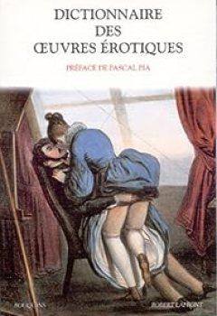 Livres Couvertures de Dictionnaire Des Oeuvres érotiques
