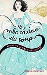 Une robe couleur du temps, tome 2 : Au palais de Marie Antoinette