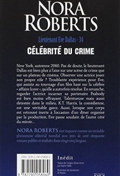 Livres Couvertures de Lieutenant Eve Dallas, Tome 34 : Célébrité du crime
