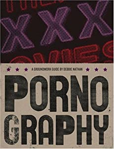 "Cover of ""Pornography (Groundwork Guides)..."