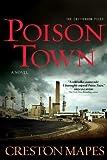 Poison Town: A Novel (The Crittendon Files)