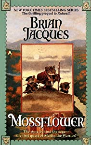 "Cover of ""Mossflower (Prequel to Redwall)..."