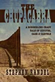 The Chupacabra: A Borderline Crazy Tale of Coyotes, Cash & Cartels (The Chupacabra Trilogy - Book 1)