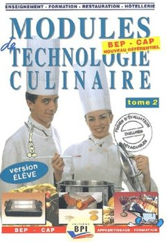 Livres Couvertures de Modules de technologie culinaire BEP-CAP. : Tome 2, Version élève