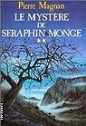 La Maison assassinée, tome 2 : Le Mystère de Séraphin Monge