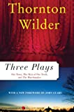 Three Plays: Our Town, The Matchmaker and The Skin of Our Teeth (Perennial Classics)
