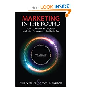 Marketing in the Round: How to Develop an Integrated Marketing Campaign in the Digital Era (Que Biz-Tech)