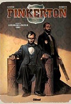 Livres Couvertures de Pinkerton, Tome 2 : 1861   Dossier Abraham Lincoln