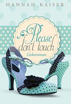 Buchdeckel von Please don't touch - Bitte nicht anfassen!