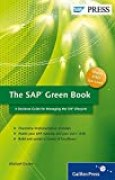 The SAP Green Book: A Business Guide for Effectively Managing the SAP Lifecycle by Michael Doane (2012-03-28)