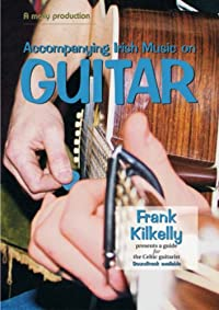 Accompanying Irish Music On Guitar