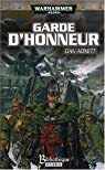 Fantômes de Gaunt Cycle second La Sainte, Tome 1 : Garde d'Honneur