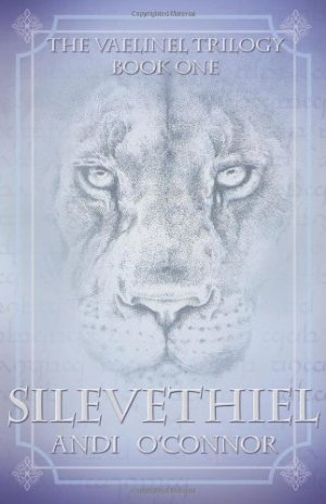 Silevethiel: The Vaelinel Trilogy, Book One by Andi O'Connor | Featured Book of the Day | wearewordnerds.com