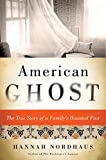 American Ghost: A Family's Haunted Past in the Desert Southwest