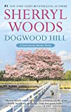 Dogwood Hill (A Chesapeake Shores Novel Book 12)