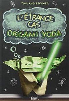 Livres Couvertures de L'étrange Cas D'Origami Yoda