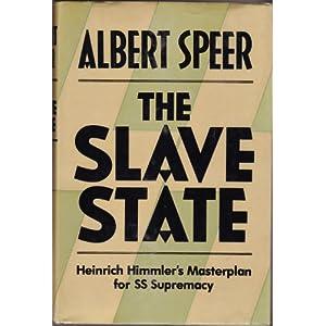 Slave State: Heinrich Himmler's Masterplan for S.S.Supremacy