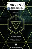 Ingress: The Niantic Project Files, Volume 1 (English Edition)