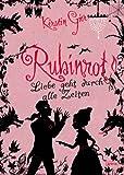 Rubinrot - Liebe geht durch alle Zeiten