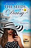 The Seeds Of A Daisy: The Lily Lockwood Series: Book One (Women's Fiction)