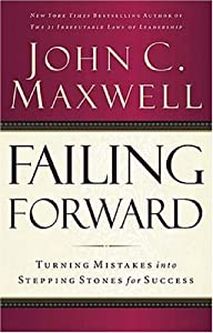 "Cover of ""Failing Forward: Turning Mistak..."