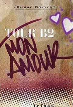 Livres Couvertures de Tour B2 Mon Amour