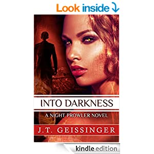 Into Darkness (A Night Prowler Novel)
