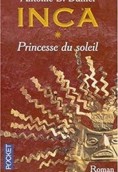 Livres Couvertures de Inca, Tome 1: Princesse Du Soleil