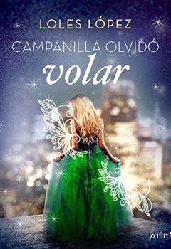 Portada del libro deCampanilla olvidó volar (Volumen independiente)