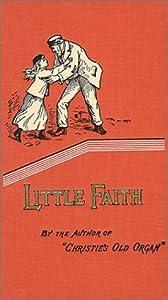 """Cover of """"Little Faith (Faith of a Child)..."""