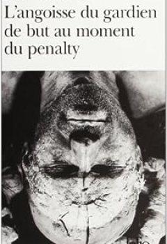 Livres Couvertures de L'angoisse Du Gardien De But Au Moment Du Penalty