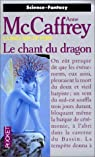 La Ballade de Pern, tome 3 : Le chant du Dragon