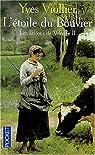Les saisons de Vendée Tome 2 : L'étoile du Bouvier